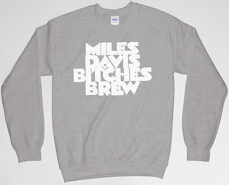 Bitches Brew Miles Davis Sweatshirt