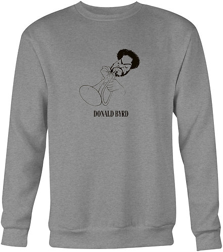 Donald Byrd Sweatshirt