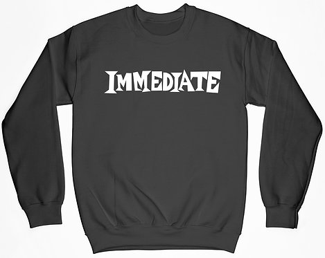 Immediate Sweatshirt