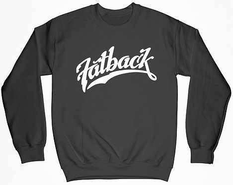 Fatback Band Sweatshirt