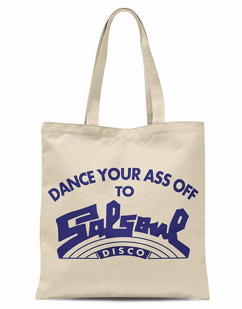 Dance Your Ass Off Organic Cotton Tote Shopper Bag