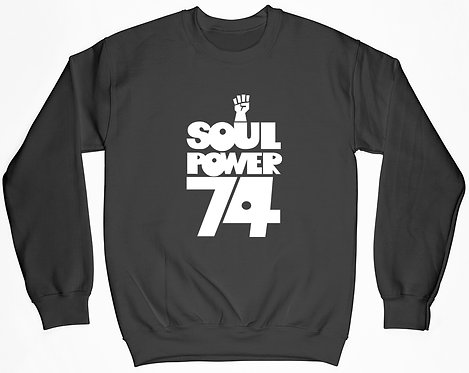 Soul Power 74 Sweatshirt