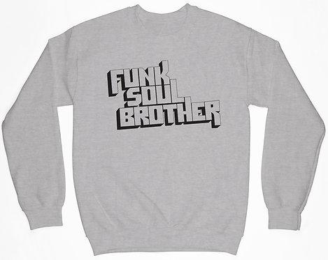 Funk Soul Brother Sweatshirt