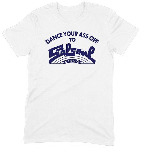 Dance Your Ass Off T-Shirt