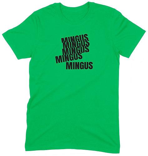 Mingus T-Shirt - MEDIUM / GREEN / PREMIUM WEIGHT