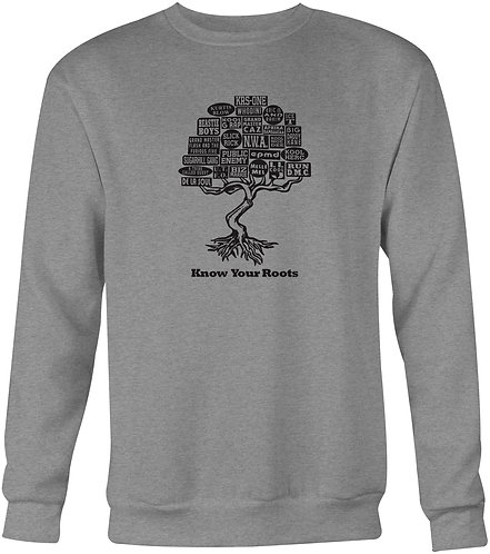 Know Your Roots Sweatshirt