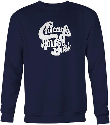 Chicago House Music Sweatshirt