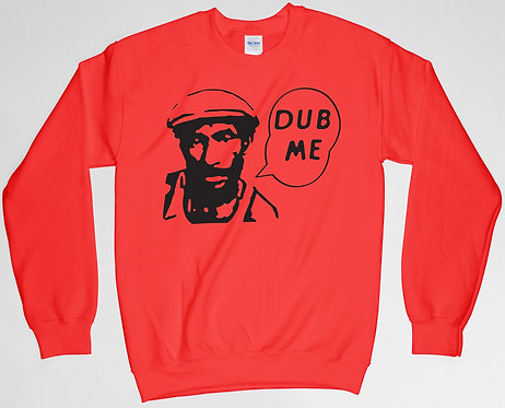 "Lee Scratch Perry ""Dub Me"" Sweatshirt"