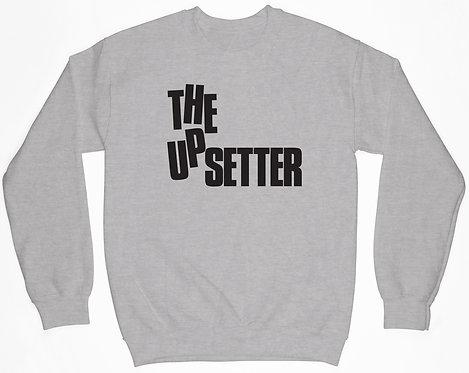 The Upsetter Sweatshirt