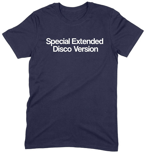 Special Extended Disco Version T-Shirt