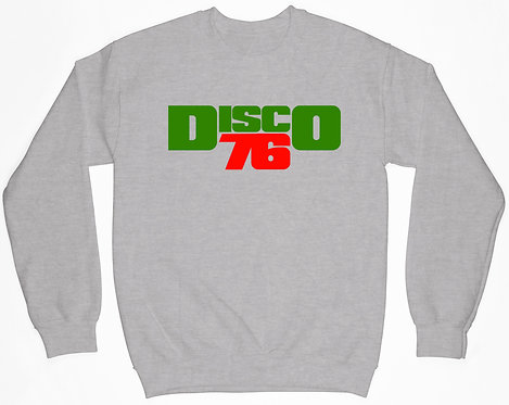 Disco 76 Sweatshirt