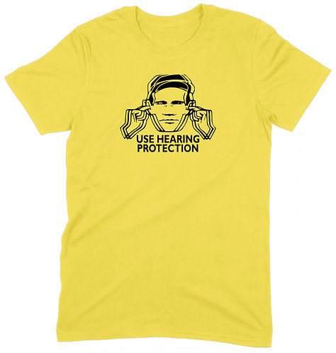 Use Hearing Protection T-Shirt - LARGE / YELLOW / ORGANIC STANDARD WEIGHT