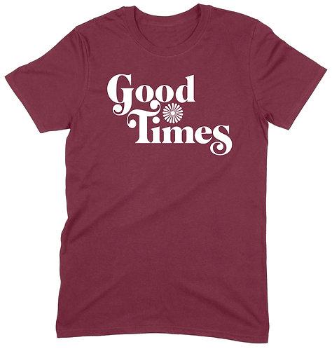 Good Times T-Shirt - XL / MAROON / STANDARD WEIGHT