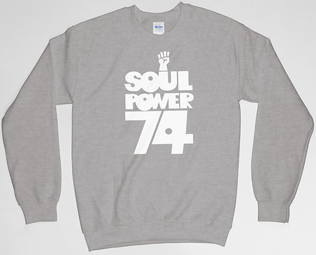 Soul Power 74 Sweatshirt
