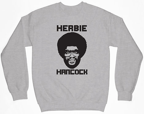 Harbie Hancock Sweatshirt