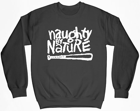 Naughty By Nature Sweatshirt