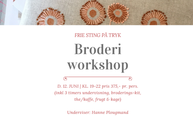 Broderi workshop 'Frie sting på tryk'