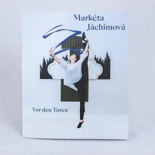 Vor den Toren - Markéta Jáchimová