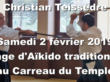 Aïkido traditionnel dirigé par Christian Teissèdre au Carreau du Temple: Engagement et combat!