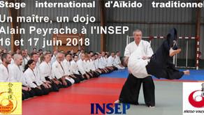 Un maître, un dojo! Alain Peyrache à l'INSEP (Paris, Bois de Vincennes) les 16 et 17 juin 2018.