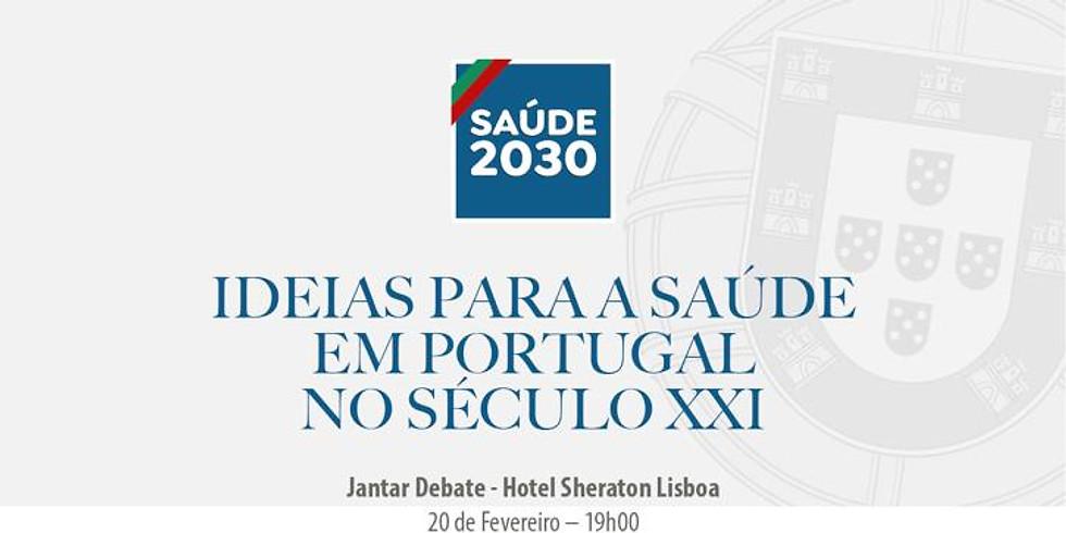 Saúde 2030   Ideias para a Saúde em Portugal no Século XXI