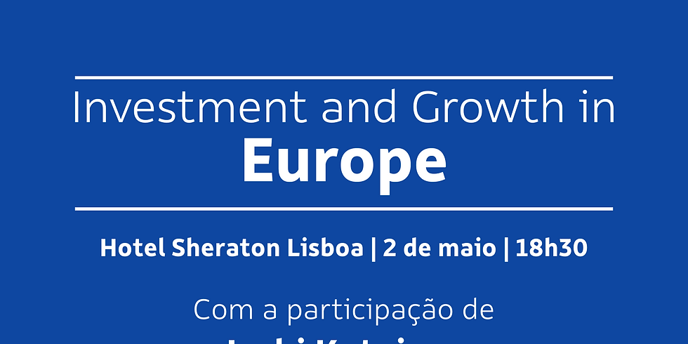 """""""Investment and Growth in Europe"""""""