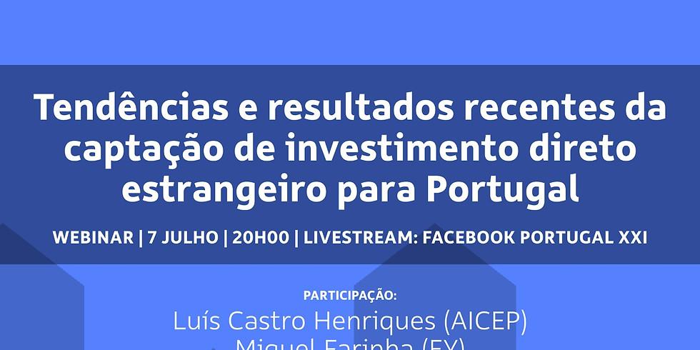 Tendências e resultados recentes da captação de investimento direto estrangeiro para Portugal