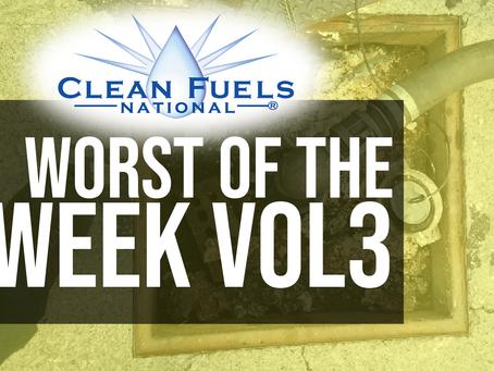 Worst of the Week! Volume 3