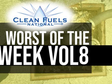 Worst of the Week!  Volume 8