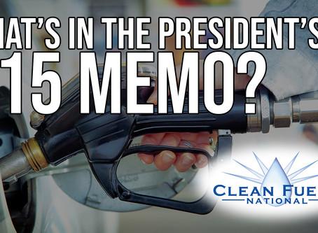 What's In The President's E-15 Memo?