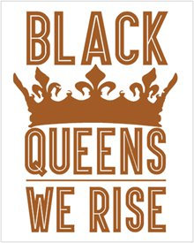 Black Queens We Rise Poster