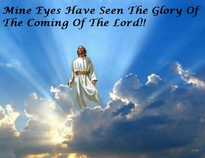 """Word From The Lord"""" - """"Mine Eyes Have Seen The Glory Of The Coming Of The Lord!"""" --Jennifer"""