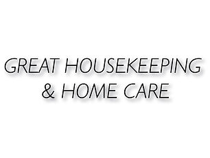Great Houskeeping & Home Health Care
