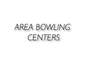 Area Bowling Centers