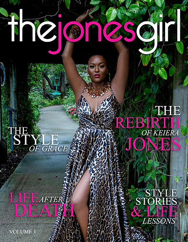The Rebirth of Keiera Jones: Style Stories & Life Lessons