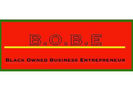 """B.O.B.E. """"Black Owned Business Entrepreneur"""" Blog"""