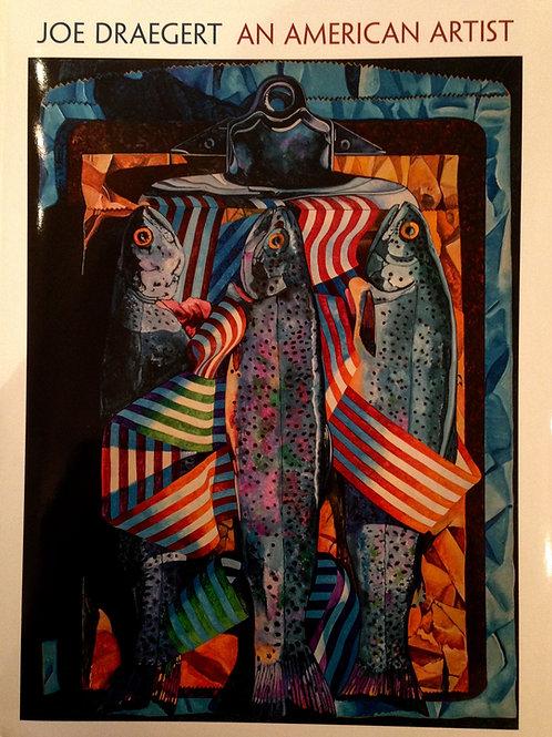 JOE DRAEGERT, AN AMERICAN ARTIST