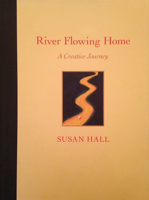 SUSAN HALL: RIVER FLOWING HOME