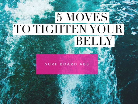 Hang 5 Surf Workout - 5 Moves to Tighten Your Belly