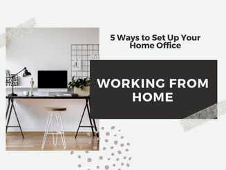 5 Things You Should Do to Set Up a Home Office