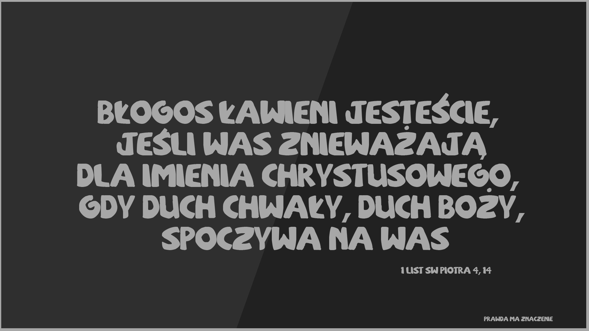 1 Piotra 4; 14
