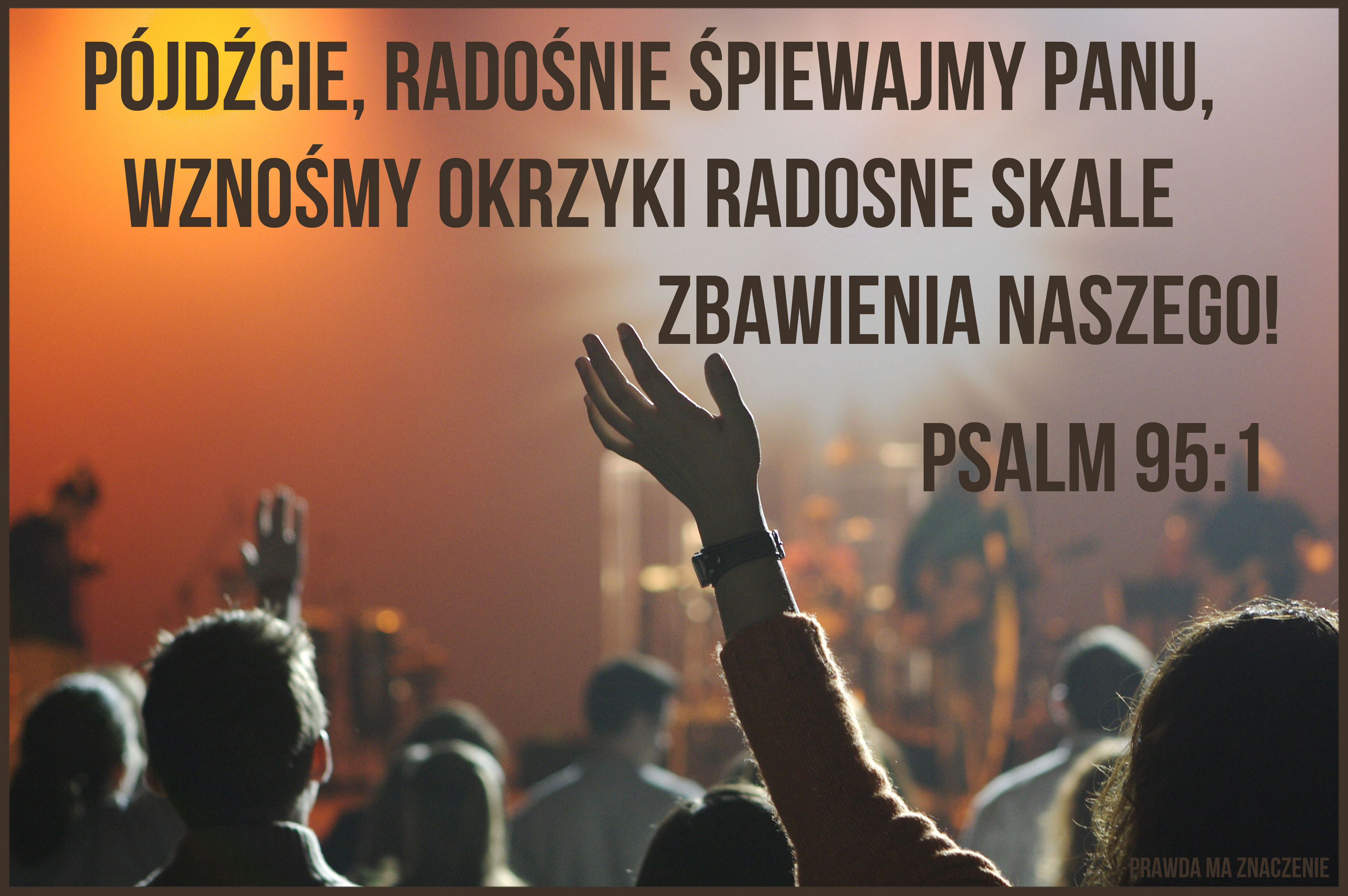 PSALM 95 1