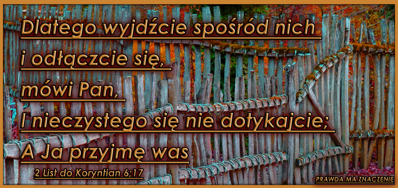 2 KOR 6 17