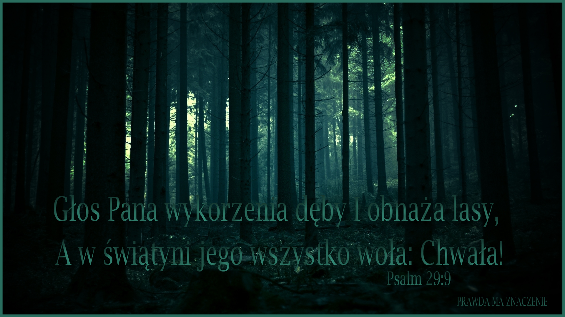PSALM 29 9