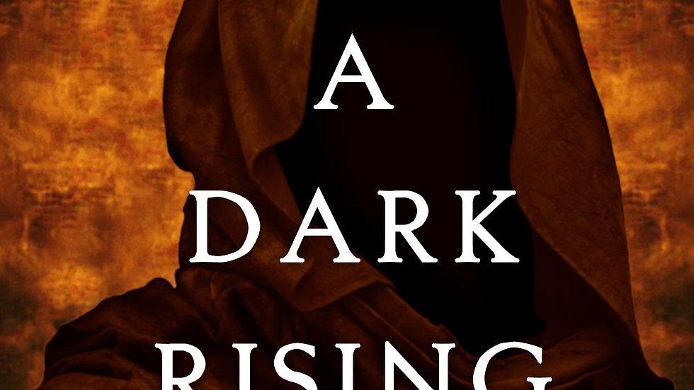 A Dark Rising