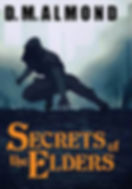 D. M. Almond new fantasy seriesSecrets of the Elders