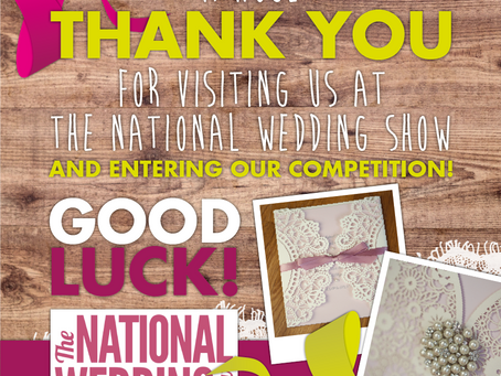 Thank you for visiting us at The National Wedding Show!