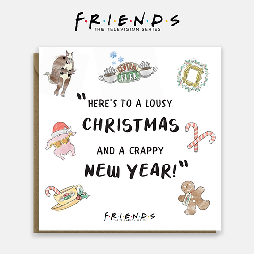 Friends Lousy Christmas and Crappy New Year Christmas Card
