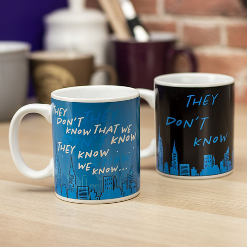 Friends 'They Don't Know' Heat Change Mug