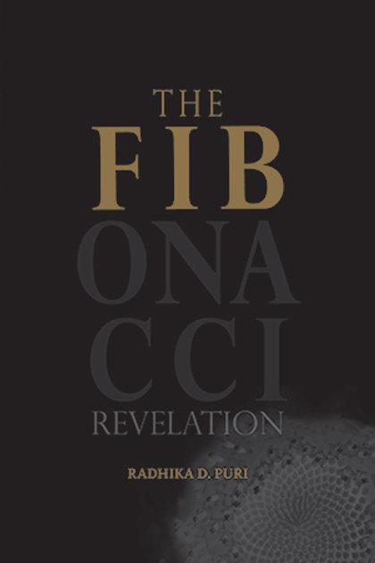 The Fibonacci Revelation by Radhika Puri (Display copy)